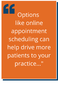 A Block Quote Stating Online appointment booking can help drive more patient traffic