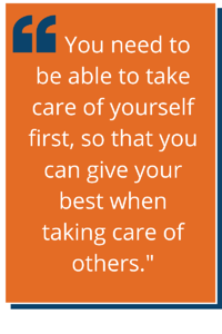 "Dr. Kapur Quote of ""You need to be able to take care of yourself first."""