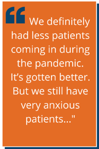 """""""We definitely has less patients coming in during the pandemic."""""""