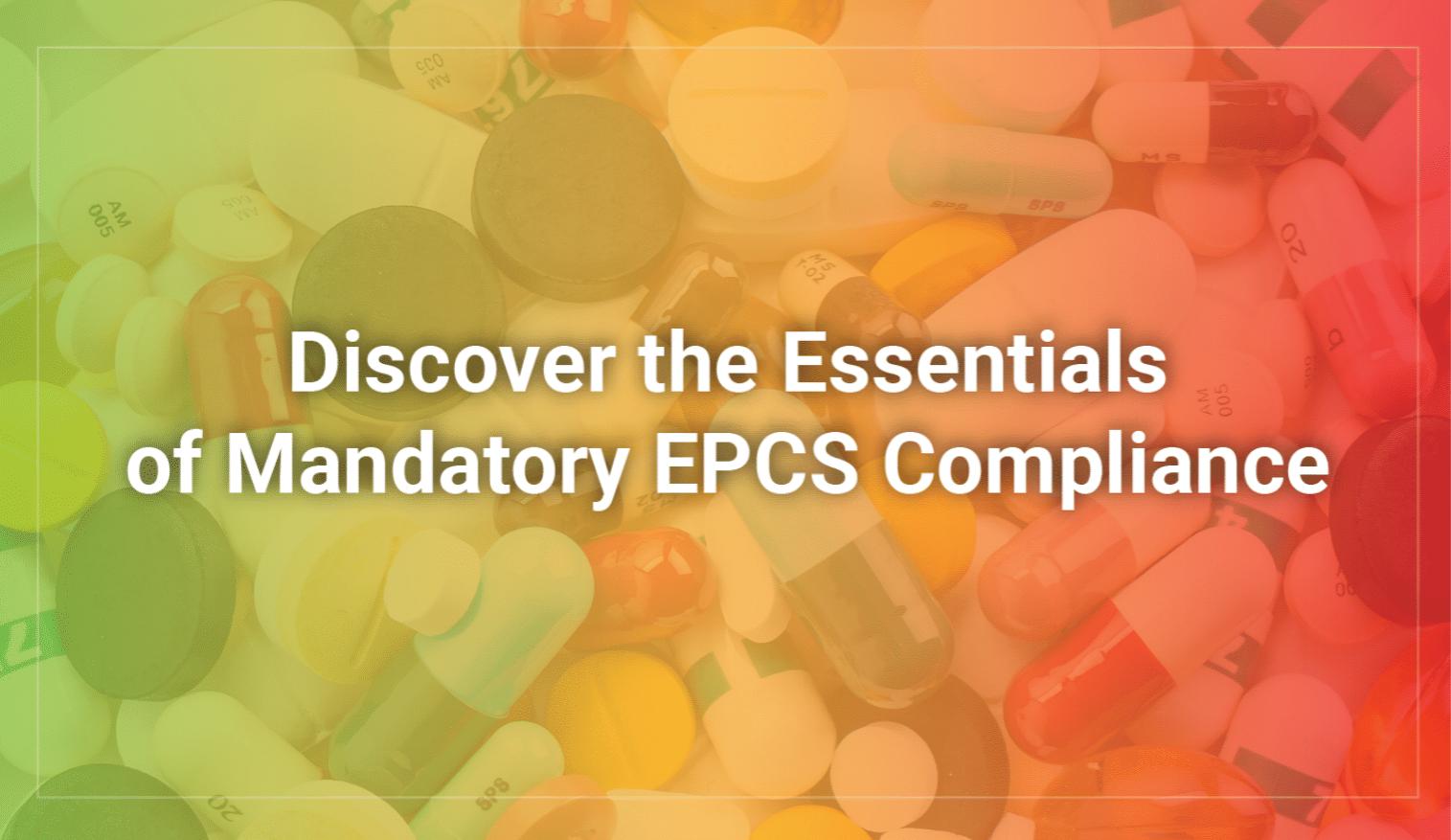 EPCS Blog_Discover the essentials-1-2